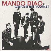 Mando Diao – Greatest Hits Volume 1