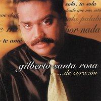Gilberto Santa Rosa – De Corazon