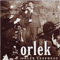 Orlek – Orlek exspres