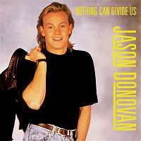 Jason Donovan – Nothing Can Divide Us