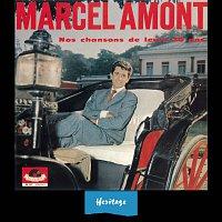Marcel Amont – Heritage - Nos Chansons De Leurs 20 Ans - Polydor (1962)