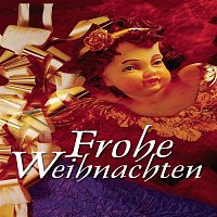 Various Artists.. – Frohe Weihnachten