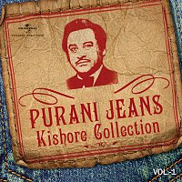 Kishore Kumar – Purani Jeans Kishore Collection [Vol.1]