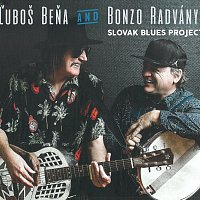 Ľuboš Beňa a Bonzo Radványi – Slovak Blues Project