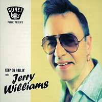 Jerry Williams – Keep On Rollin'