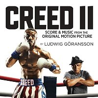 Ludwig Goransson – Creed II (Original Motion Picture Soundtrack)