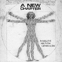 A New Chapter – Poselství mrtvým generacím