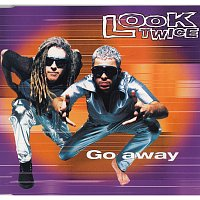 Look Twice – Go Away