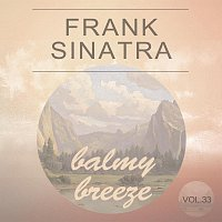Frank Sinatra – Balmy Breeze Vol. 33