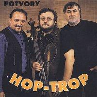 Hop Trop – Potvory