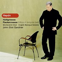 The Monteverdi Choir, English Baroque Soloists, John Eliot Gardiner – Haydn: Heiligmesse; Paukenmesse (Missa in tempore belli)