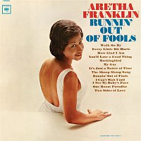 Aretha Franklin – Runnin' Out Of Fools
