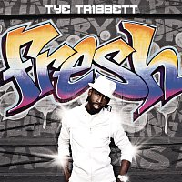 Tye Tribbett – Fresh