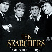 The Searchers – Hearts In Their Eyes