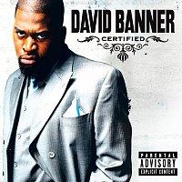 David Banner – Certified