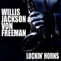 Willis Jackson, Von Freeman – Lockin' Horns [Live]