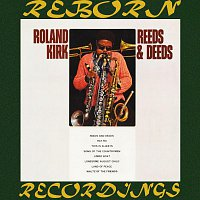 Roland Kirk – Reeds And Deeds (HD Remastered)