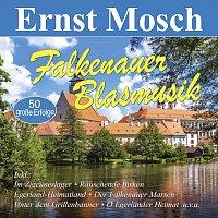 Ernst Mosch – Falkenauer Blasmusik - 50 große Erfolge