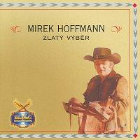 Mirek Hoffmann – Zlaty vyber