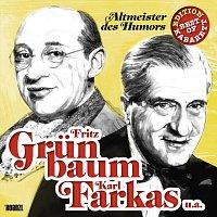Fritz Grünbaum, Karl Farkas – Altmeister des Humors