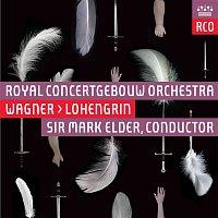 Royal Concertgebouw Orchestra – Wagner: Lohengrin (Live)
