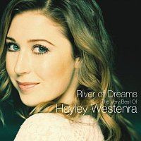Hayley Westenra – River Of Dreams - The Very Best of Hayley Westenra