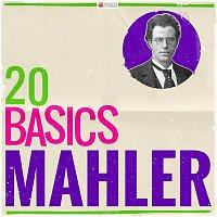 Bamberg Symphony Orchestra, Norman Foster, Jascha Horenstein – 20 Basics: Mahler (20 Classical Masterpieces)
