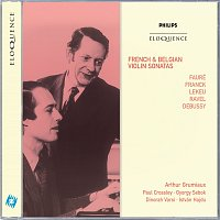 Arthur Grumiaux, Paul Crossley, Gyorgy Sebok, Istvan Hajdu – French & Belgian Violin Sonatas