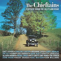 The Chieftains – Further Down The Old Plank Road