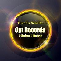 Timothy Sobolev – Minimal House