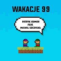 Patryk Kumor, Michał Szczygieł – Wakacje 99