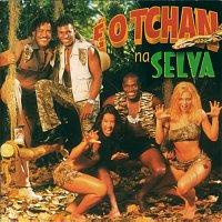 É O Tchan – E O Tchan Na Selva