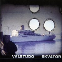 Valetudo – Ekvator