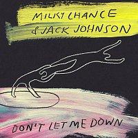 Milky Chance, Jack Johnson – Don't Let Me Down