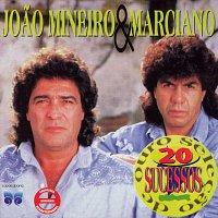 Joao Mineiro & Marciano – Selecao De Ouro - 20 Sucessos