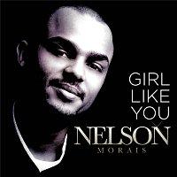 Nelson Morais – A Girl Like You