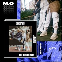 M.O, Big Zuu – Choose Sides [Sir Spyro Remix]