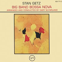 Stan Getz, Gary McFarland's Orchestra, Gary McFarland – Big Band Bossa Nova