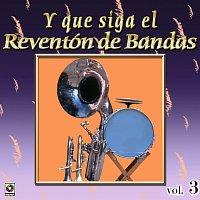 Různí interpreti – Joyas Musicales: Y Que Siga El Reventón De Bandas, Vol. 3