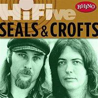 Seals, Crofts – Rhino Hi-Five: Seals & Crofts