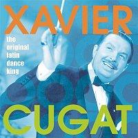 Xavier Cugat – The Original Latin Dance King