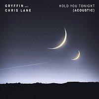 Gryffin, Chris Lane – Hold You Tonight [Acoustic]