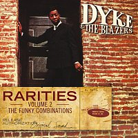 Dyke & The Blazers – Rarities Volume 2 - The Funky Combinations