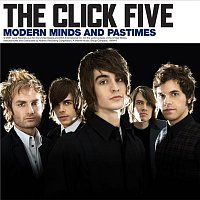 The Click Five – Modern Minds and Pastimes