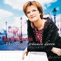 Monika Martin – Wir durfen traumen davon