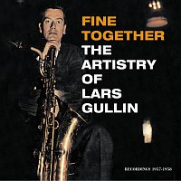 Lars Gullin – Fine Together - The Artistry Of Lars Gullin