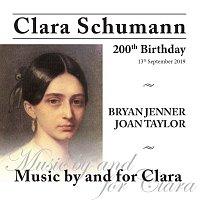 Bryan Jenner, Joan Taylor – Clara Schumann 200th Birthday