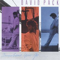 David Pack – Anywhere You Go
