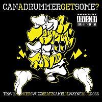 Travis Barker, Lil Wayne, Rick Ross, Swizz Beatz, Game – Can A Drummer Get Some