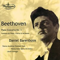 Daniel Barenboim, Orchester der Wiener Staatsoper, Laszlo Somogyi – Beethoven: Piano Concerto No.3 / Choral Fantasy